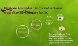 Currículo: Linealidad o no linealidad? Hacia el uso de la in