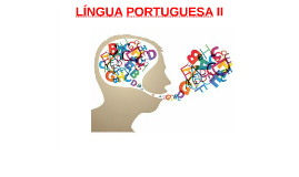 LÍNGUA PORTUGUESA II