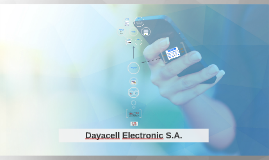 Dayacell Electronic S.A.