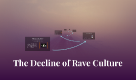 The Decline of Rave Culture