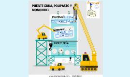 POLIPASTOS, MONORRIEL Y PUENTE GRÚA