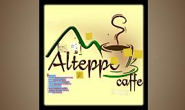 """""""Alteppe Caffe"""""""