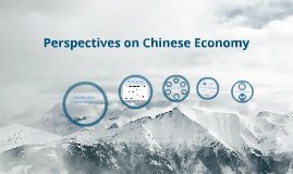 Perspectives on Chinese Economy