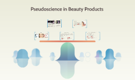 Pseudoscience in Beauty Products