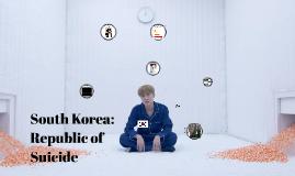 South Korea: Republic of Suicide