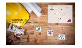 REUNION DE REESTRUCTURACIÓN