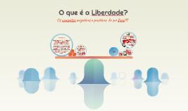 O que é a Liberdade?