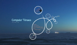 Copy of Computer Viruses