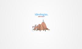 Ideologías.