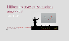 Millora les teves presentacions amb Prezi