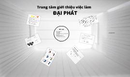 Copy of Copy of DỰ ÁN ĐẦU TƯ:TRUNG TÂM GIỚI THIỆU VIỆC LÀM