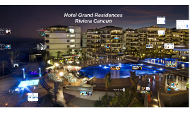 Copy of Hotel Grand Residences Riviera Cancun