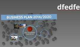 BUSINESS PLAN 2014/2020