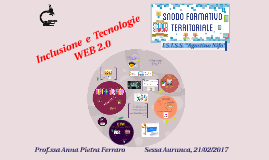 PNSD INCLUSIONE E TECNOLOGIE  WEB 2.0_ Sessa Aurunca