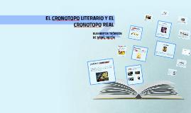 EL CRONOTOPO LITERARIO Y EL CRONOTOPO REAL