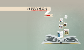 Copy of O PELOURO