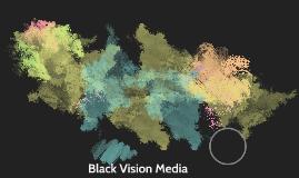 Black Vision Media