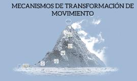 Copy of MECANISMOS DE TRANSMISION DE MOVIMIENTO