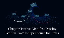 Chapter Twelve: Manifest Destiny
