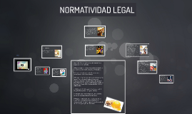 NORMATIVIDAD LEGAL