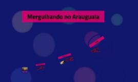 Mergulhando no Araguaia