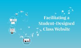Facilitating a Student-Designed Class Website
