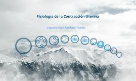 Fisiología de la Contracción Uterina