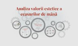 Analiza valorii estetice a ceasurilor de mână
