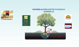 DINÂMICAS PARA JOVENS NA ESCOLA DOMINICAL
