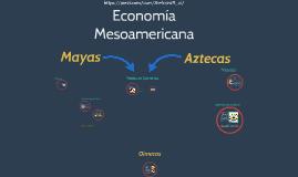 Economia Mesoamericana