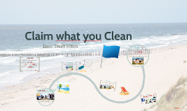 Claim what you Clean
