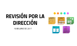 REVISIÓN POR LA DIRECCIÓN