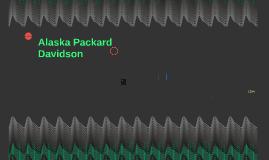 Alaska Packard Davidson