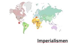 Imperialismen - Drivkrafter och motiv