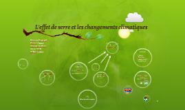 Copy of L'effet de serre et les changements climatiques