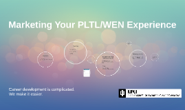 Copy of PLTL Career Presentation