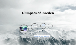 Glimpses of Sweden