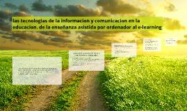 las tecnologias de la informacion y comunicacion en la educa