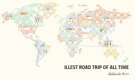 Copy of ILLEST ROAD TRIP OF ALL TIME