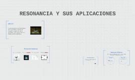 Copy of Copy of RESONANCIA Y SUS APLICACIONES