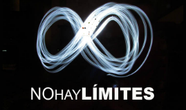 No hay límites porque hoy ya es mañana