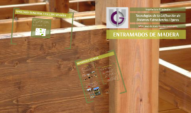 Copy of ENTRAMADOS DE MADERA