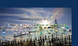 Mapa de Ruta de la Industria Eléctrica en México