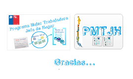 Presentación Araucanía, PMTJH