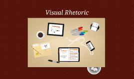 Visual Rhetoric/Argument