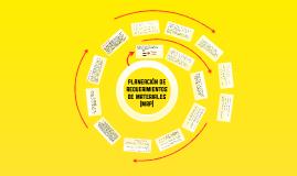 5.1 PLANEACIÓN DE REQUERIMIENTOS DE MATERIALES (MRP)