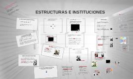 ESTRUCTURAS E INSTITUCIONES