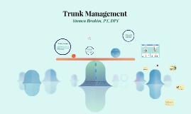 Trunk Management