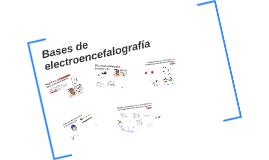 Bases de electroencefalografía