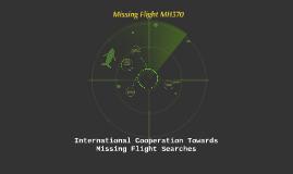 International Cooperation Towards Missing Flight